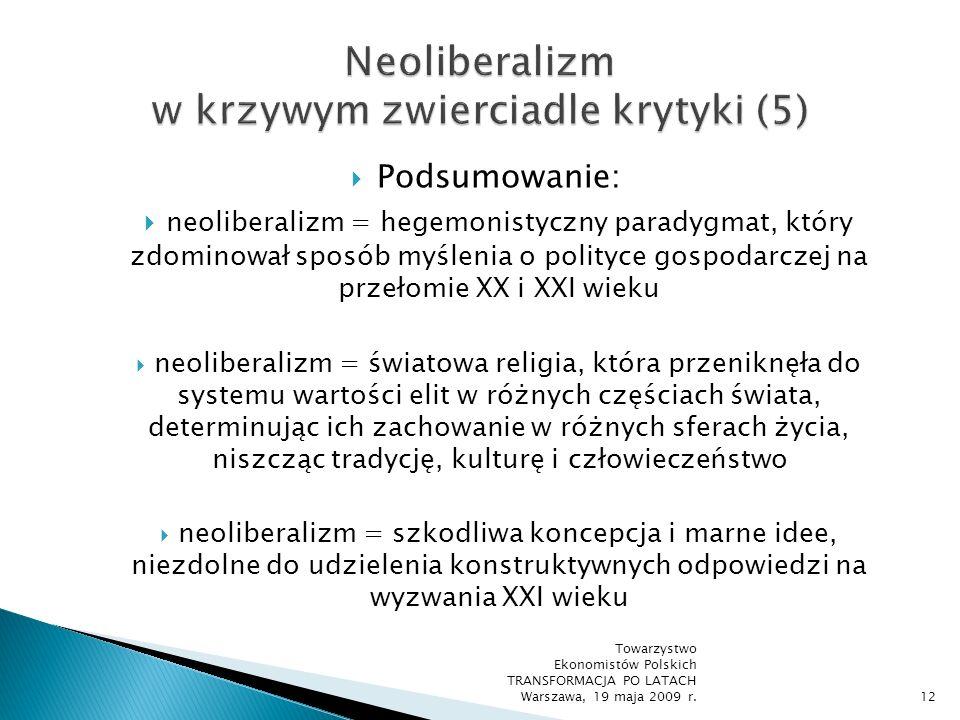 Ideologiczne uprzedzenia i wszelkiego rodzaju przemilczenia nieodłącznie towarzyszą pracy każdego badacza, a jedyną możliwą odpowiedzią na nie jest ich publiczna krytyka, odwołująca się do standardów zawodowych obowiązujących w danej dziedzinie nauki Mark Blaug Towarzystwo Ekonomistów Polskich TRANSFORMACJA PO LATACH Warszawa, 19 maja 2009 r.13