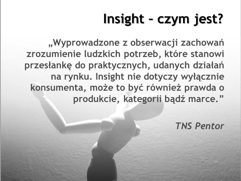 Insight – czym jest? Wyprowadzone z obserwacji zachowań zrozumienie ludzkich potrzeb, które stanowi przesłankę do praktycznych, udanych działań na ryn