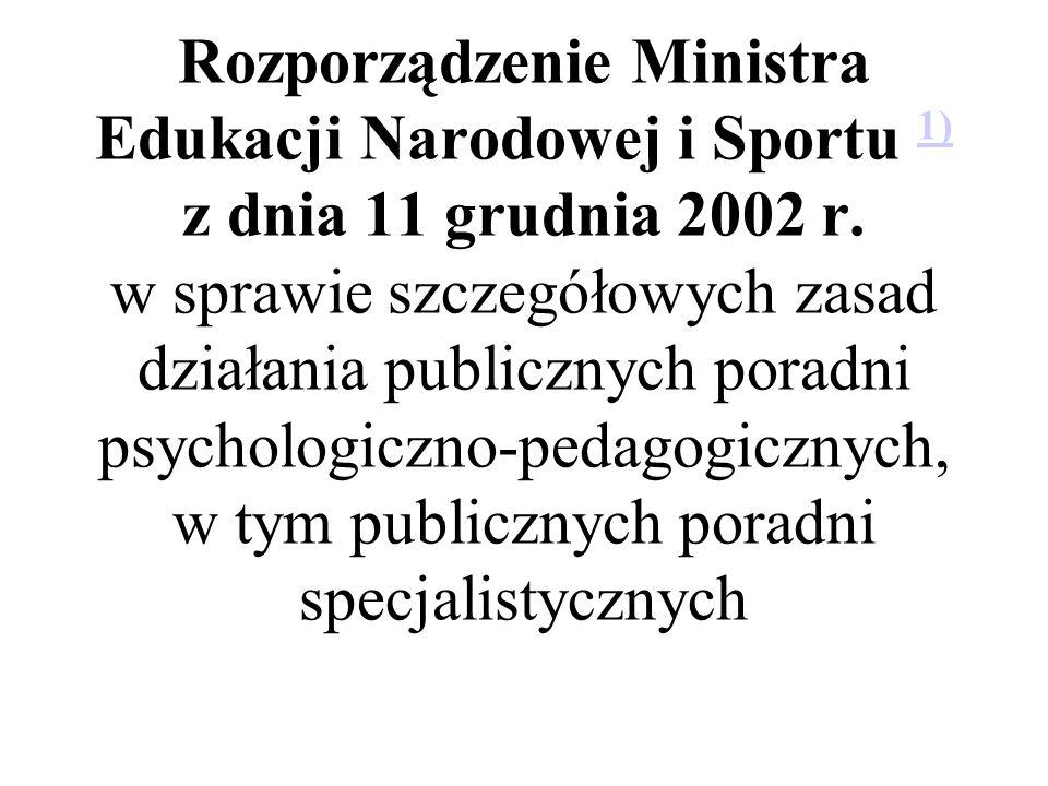 Rozporządzenie Ministra Edukacji Narodowej i Sportu 1) z dnia 11 grudnia 2002 r.