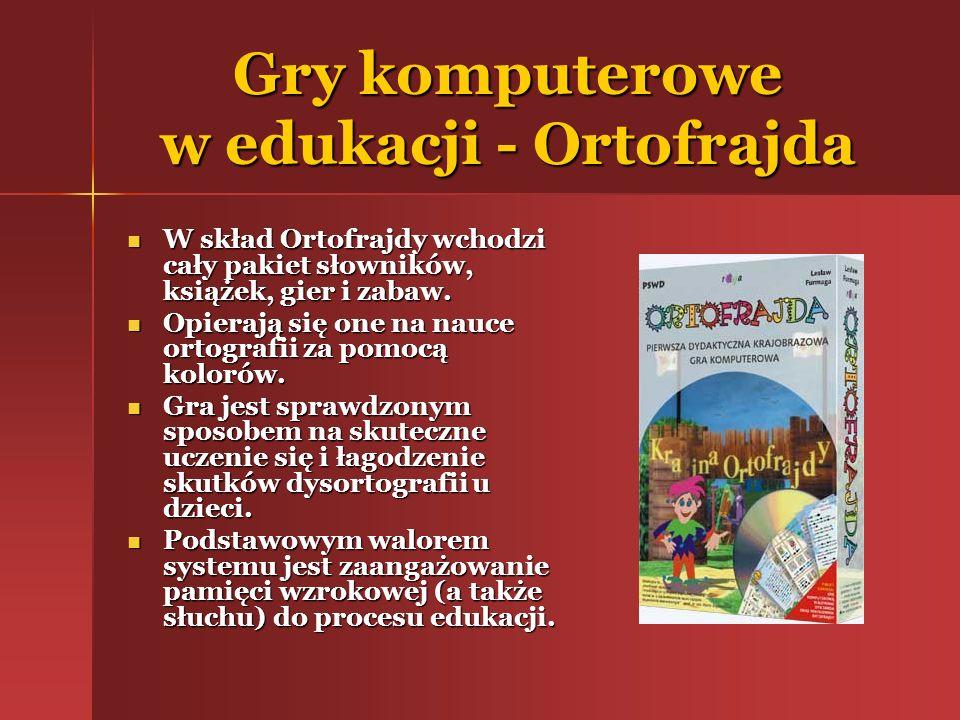 Gry komputerowe w edukacji - Ortofrajda W skład Ortofrajdy wchodzi cały pakiet słowników, książek, gier i zabaw. W skład Ortofrajdy wchodzi cały pakie