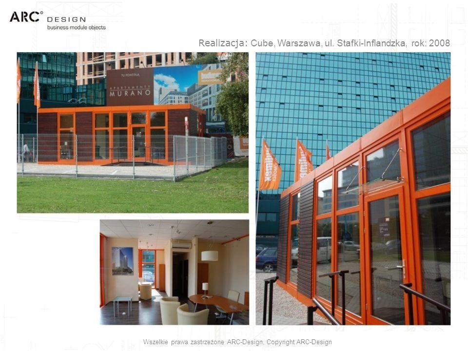 Realizacja: Cube, Warszawa, ul. Stafki-Inflandzka, rok: 2008 Wszelkie prawa zastrzeżone ARC-Design, Copyright ARC-Design