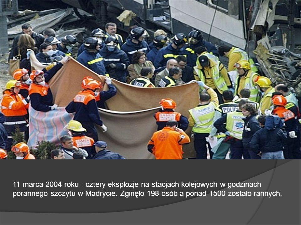 11 marca 2004 roku - cztery eksplozje na stacjach kolejowych w godzinach porannego szczytu w Madrycie. Zginęło 198 osób a ponad 1500 zostało rannych.