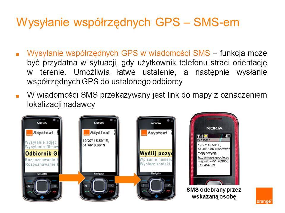 SMS odebrany przez wskazaną osobę Wysyłanie współrzędnych GPS – SMS-em Wysyłanie współrzędnych GPS w wiadomości SMS – funkcja może być przydatna w syt