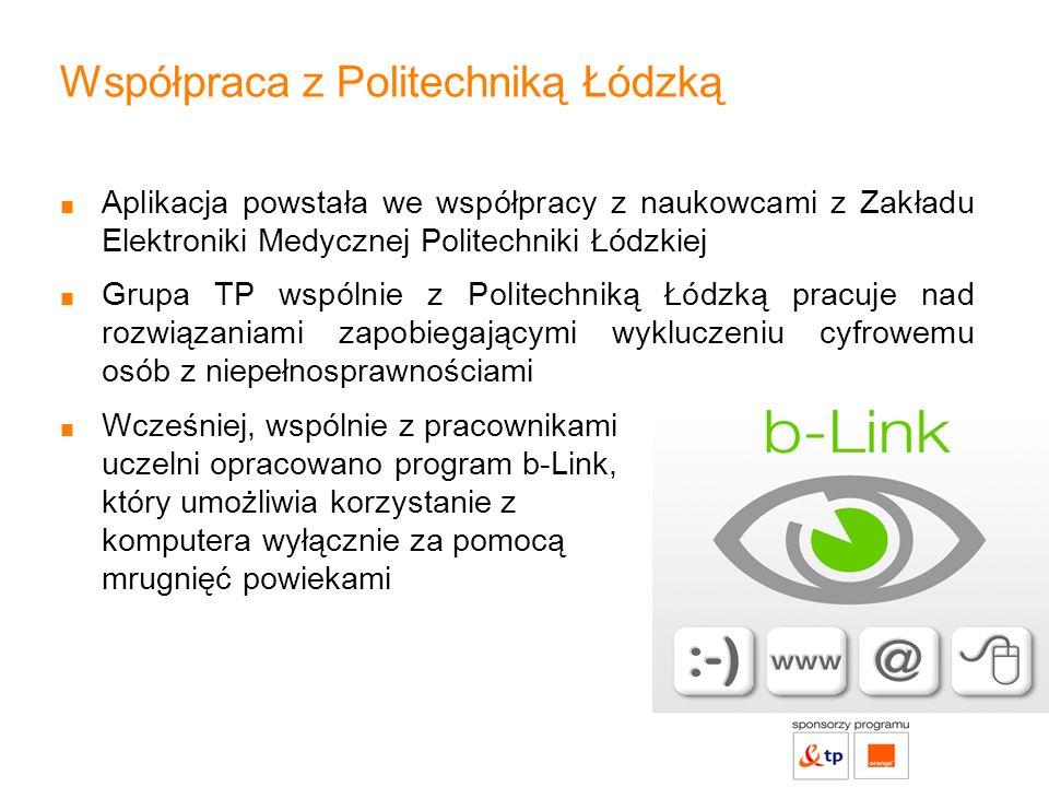 Współpraca z Politechniką Łódzką Aplikacja powstała we współpracy z naukowcami z Zakładu Elektroniki Medycznej Politechniki Łódzkiej Grupa TP wspólnie