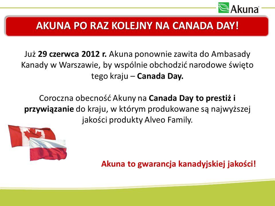 Już 29 czerwca 2012 r. Akuna ponownie zawita do Ambasady Kanady w Warszawie, by wspólnie obchodzić narodowe święto tego kraju – Canada Day. Coroczna o