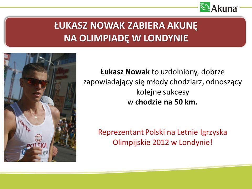 ŁUKASZ NOWAK ZABIERA AKUNĘ NA OLIMPIADĘ W LONDYNIE Łukasz Nowak to uzdolniony, dobrze zapowiadający się młody chodziarz, odnoszący kolejne sukcesy w c