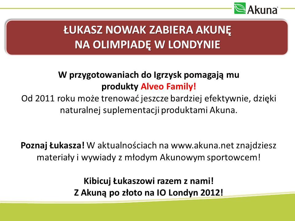 ŁUKASZ NOWAK ZABIERA AKUNĘ NA OLIMPIADĘ W LONDYNIE W przygotowaniach do Igrzysk pomagają mu produkty Alveo Family! Od 2011 roku może trenować jeszcze