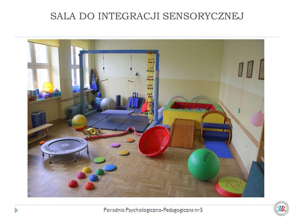 SALA DO INTEGRACJI SENSORYCZNEJ Poradnia Psychologiczno-Pedagogiczna nr5