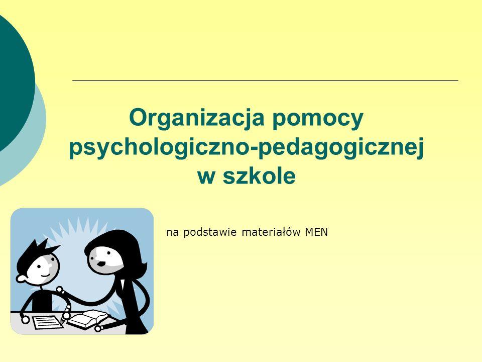 Organizacja pomocy psychologiczno-pedagogicznej w szkole na podstawie materiałów MEN