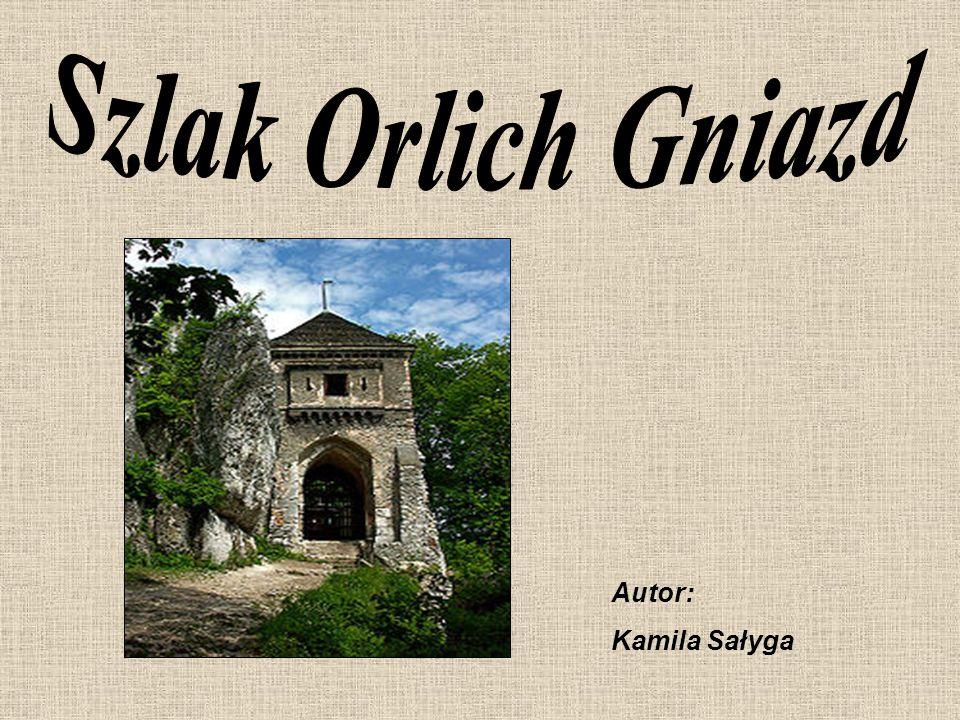 http://www.aktualnosciturystyczne.pl/certyfikaty-pot/szlak-orlich-gniazd/ http://pl.wikipedia.org/wiki/Szlak_Orlich_Gniazd http://www.orlegniazda.pl/pl