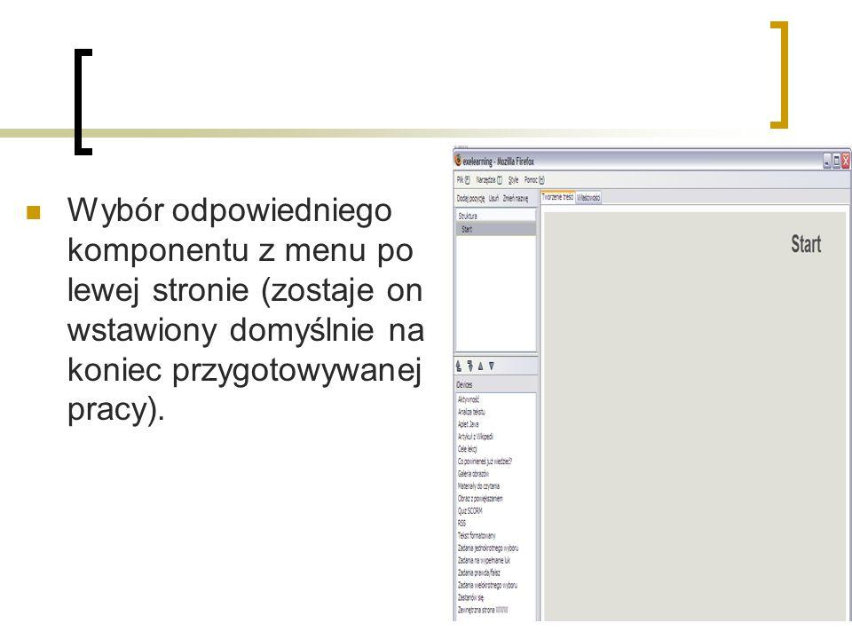 Wybór odpowiedniego komponentu z menu po lewej stronie (zostaje on wstawiony domyślnie na koniec przygotowywanej pracy).
