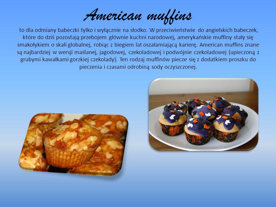 American muffins to dla odmiany babeczki tylko i wyłącznie na słodko.