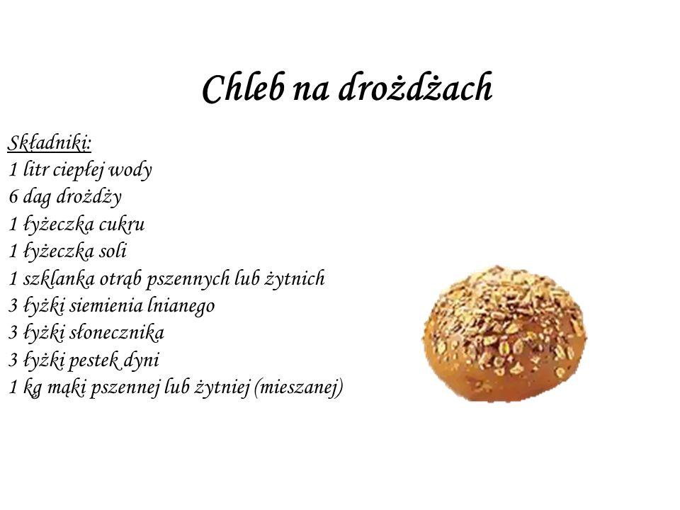 Chleb na drożdżach Składniki: 1 litr ciepłej wody 6 dag drożdży 1 łyżeczka cukru 1 łyżeczka soli 1 szklanka otrąb pszennych lub żytnich 3 łyżki siemienia lnianego 3 łyżki słonecznika 3 łyżki pestek dyni 1 kg mąki pszennej lub żytniej (mieszanej)