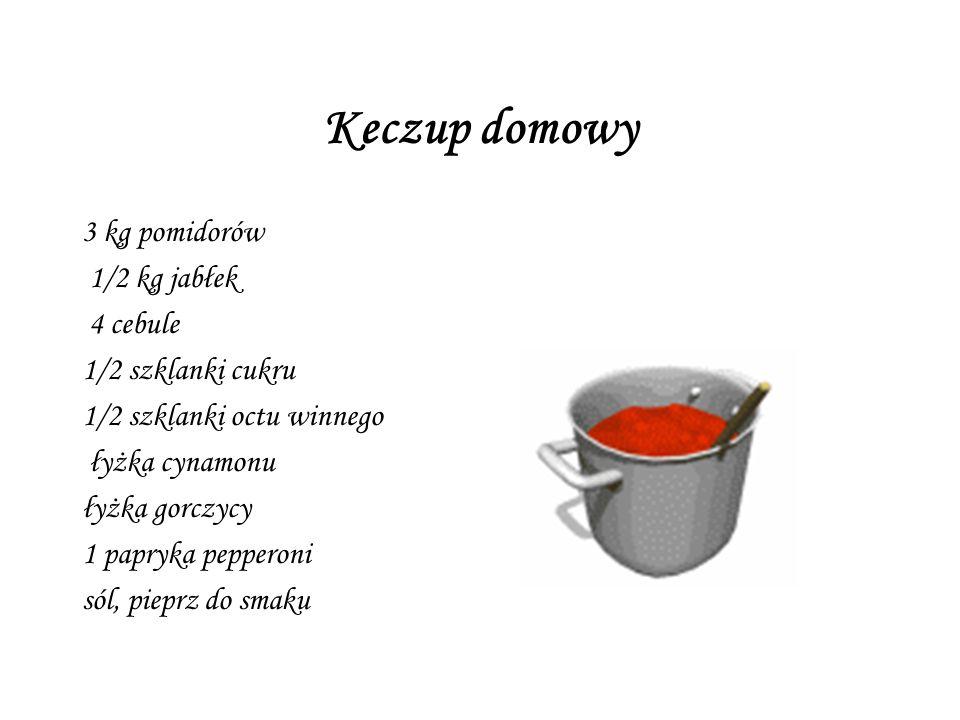 Keczup domowy 3 kg pomidorów 1/2 kg jabłek 4 cebule 1/2 szklanki cukru 1/2 szklanki octu winnego łyżka cynamonu łyżka gorczycy 1 papryka pepperoni sól
