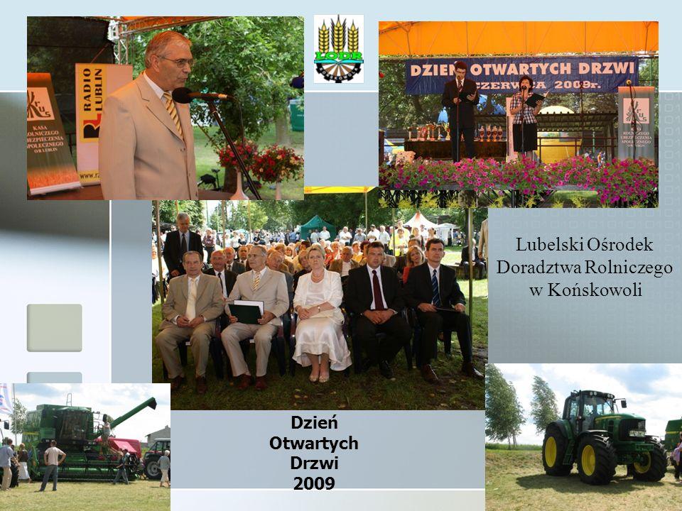Dzień Otwartych Drzwi 2009 Lubelski Ośrodek Doradztwa Rolniczego w Końskowoli