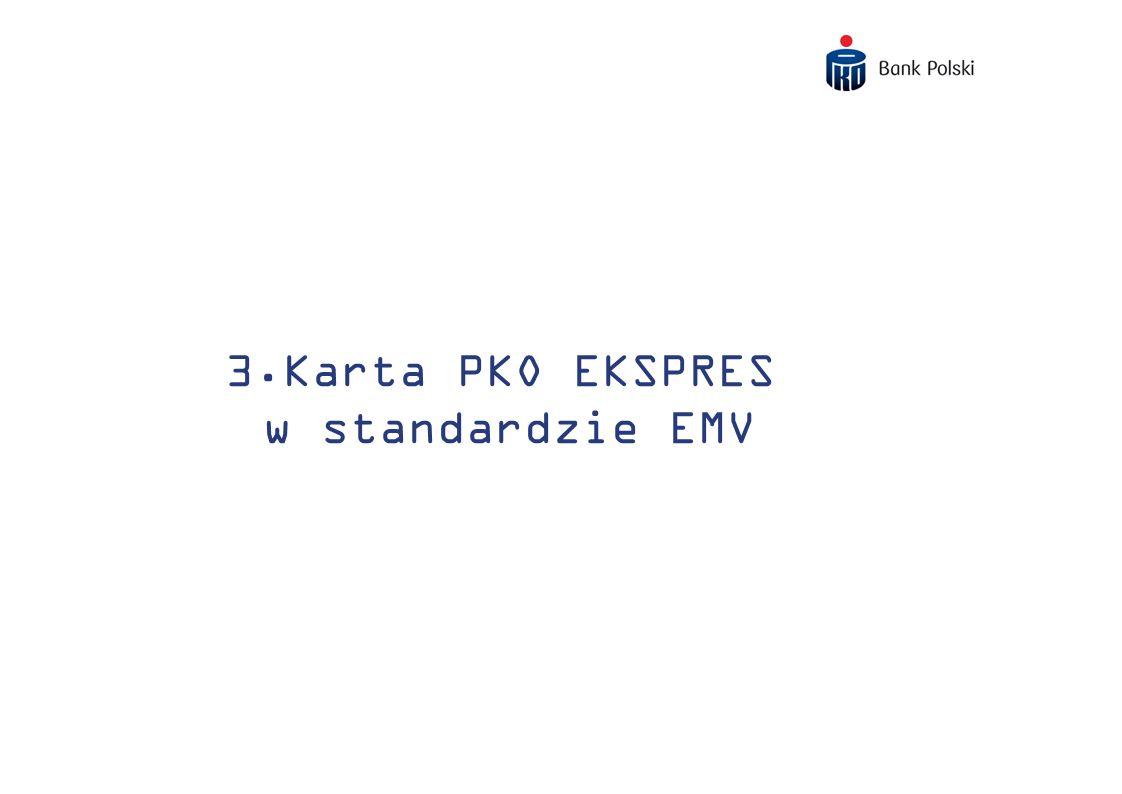 3.Karta PKO EKSPRES w standardzie EMV
