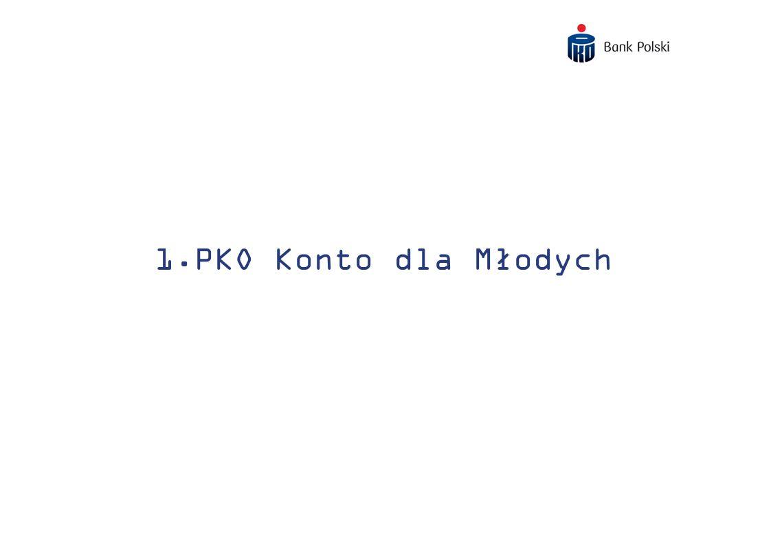 4 Dlaczego konto w PKO Banku Polskim.