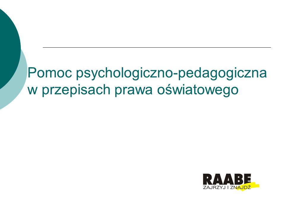 Pomoc psychologiczno-pedagogiczna w przepisach prawa oświatowego