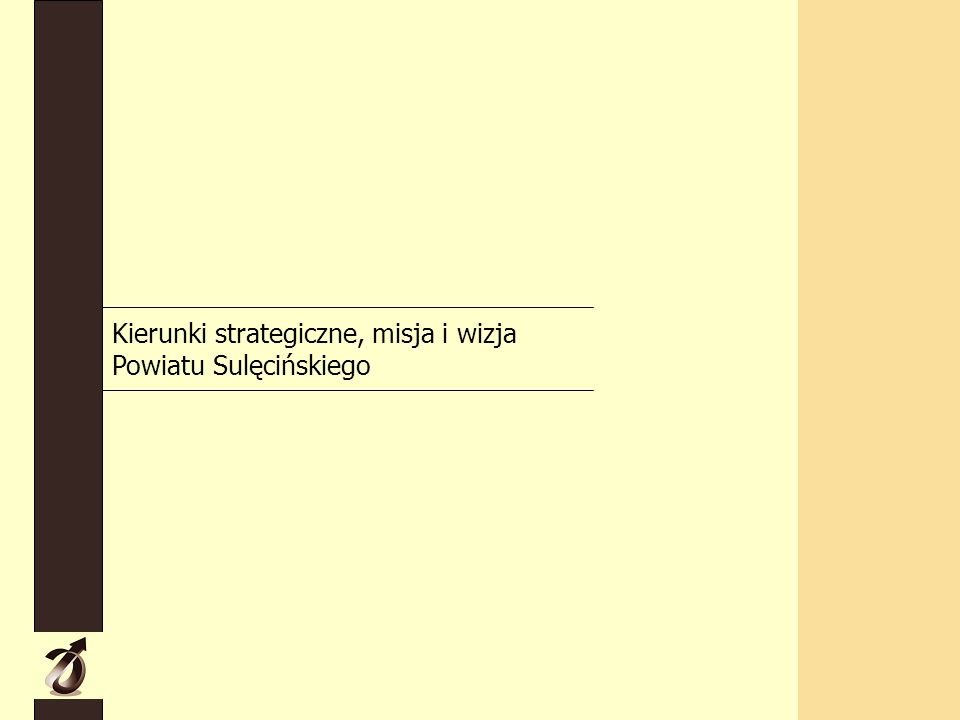 Kierunki strategiczne, misja i wizja Powiatu Sulęcińskiego