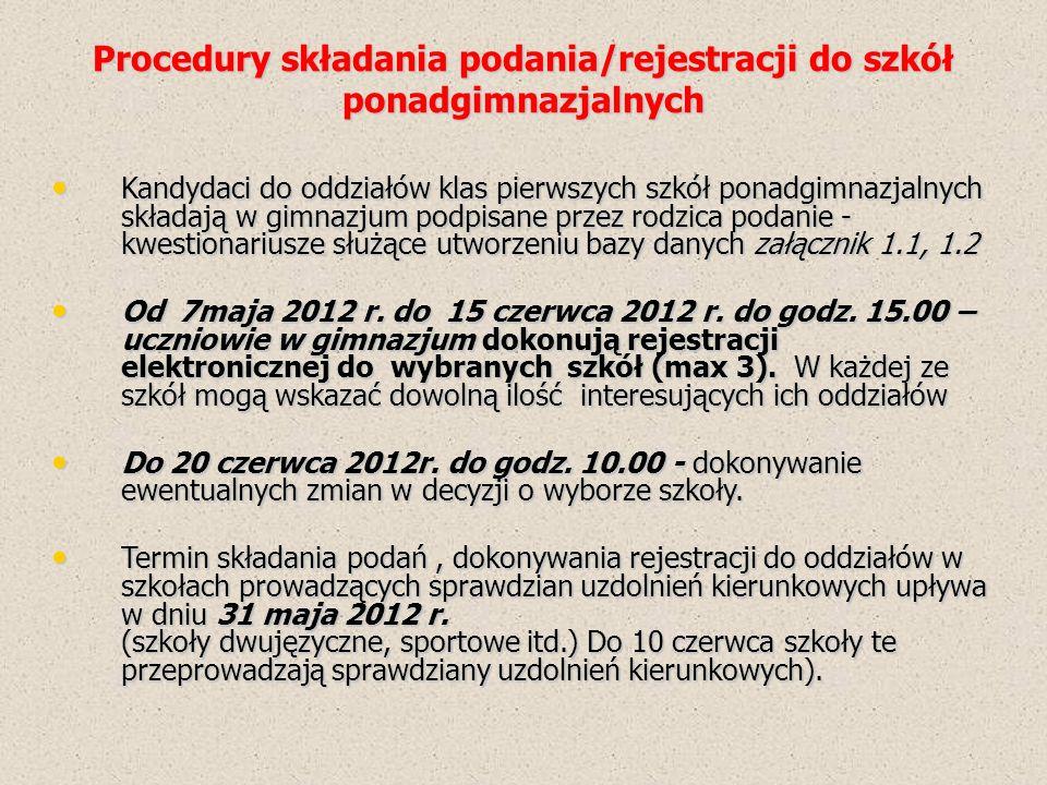 Terminy rekrutacji: Od 29 czerwca 2012 r.do 3 lipca 2012 r.