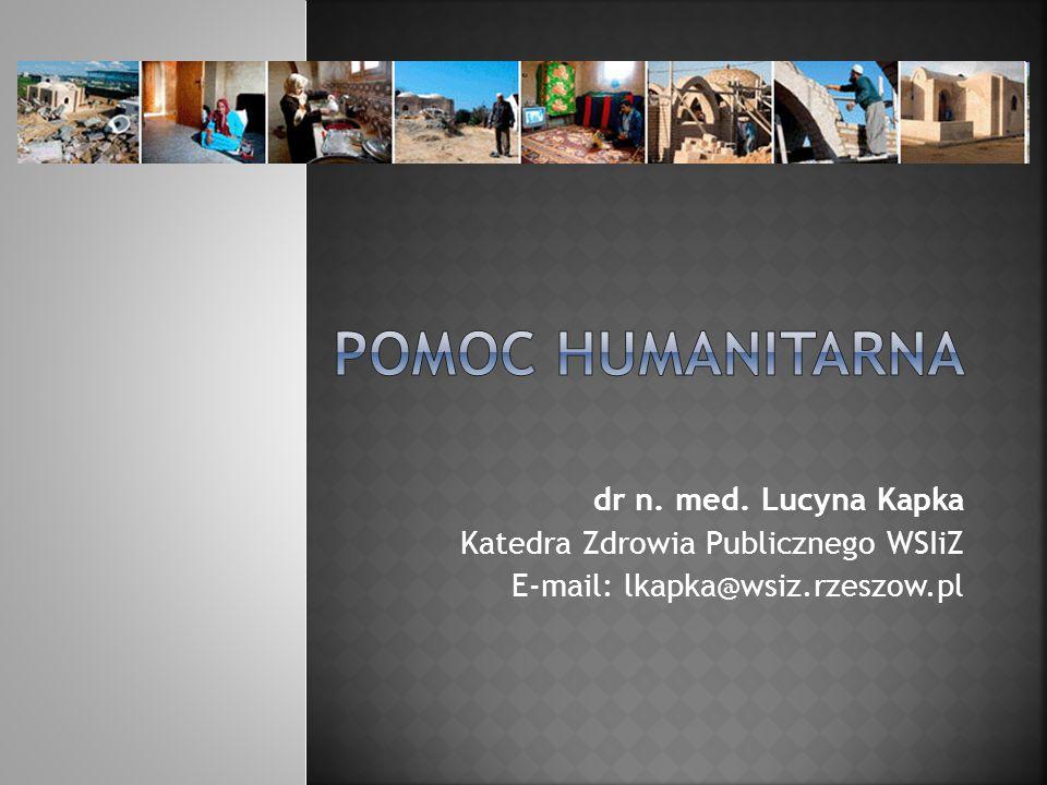 dr n. med. Lucyna Kapka Katedra Zdrowia Publicznego WSIiZ E-mail: lkapka@wsiz.rzeszow.pl