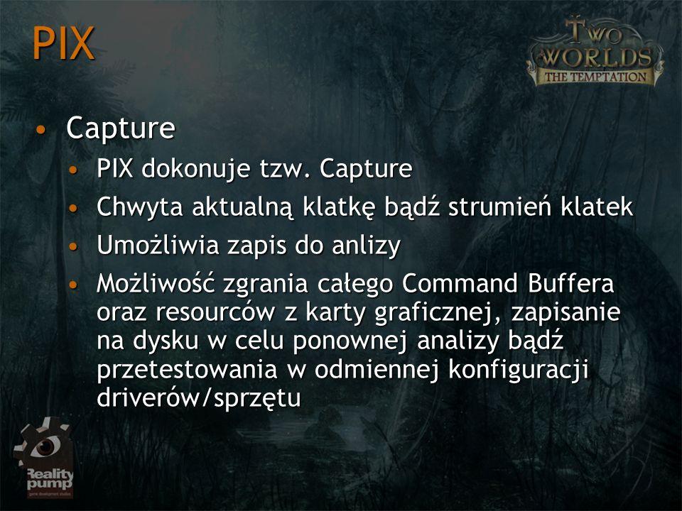 CaptureCapture PIX dokonuje tzw. CapturePIX dokonuje tzw.
