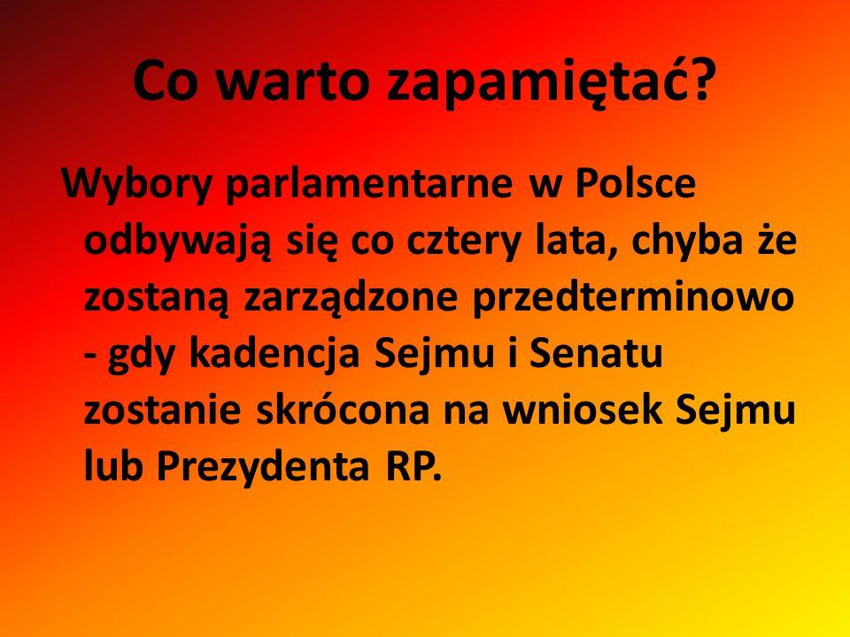 Co warto zapamiętać? Wybory parlamentarne w Polsce odbywają się co cztery lata, chyba że zostaną zarządzone przedterminowo - gdy kadencja Sejmu i Sena