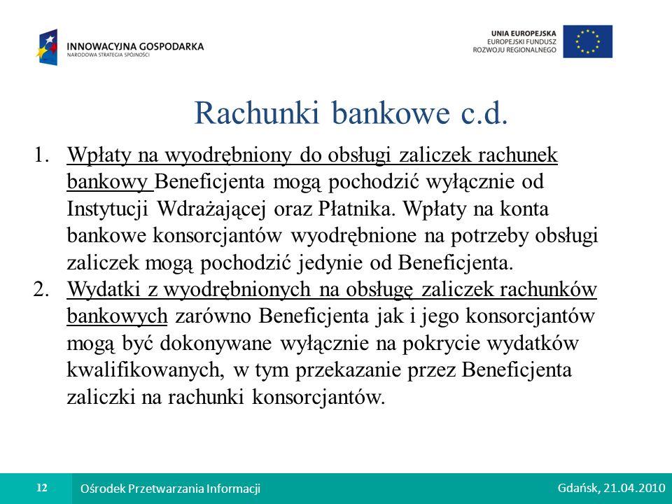 12 Ośrodek Przetwarzania Informacji Rachunki bankowe c.d.