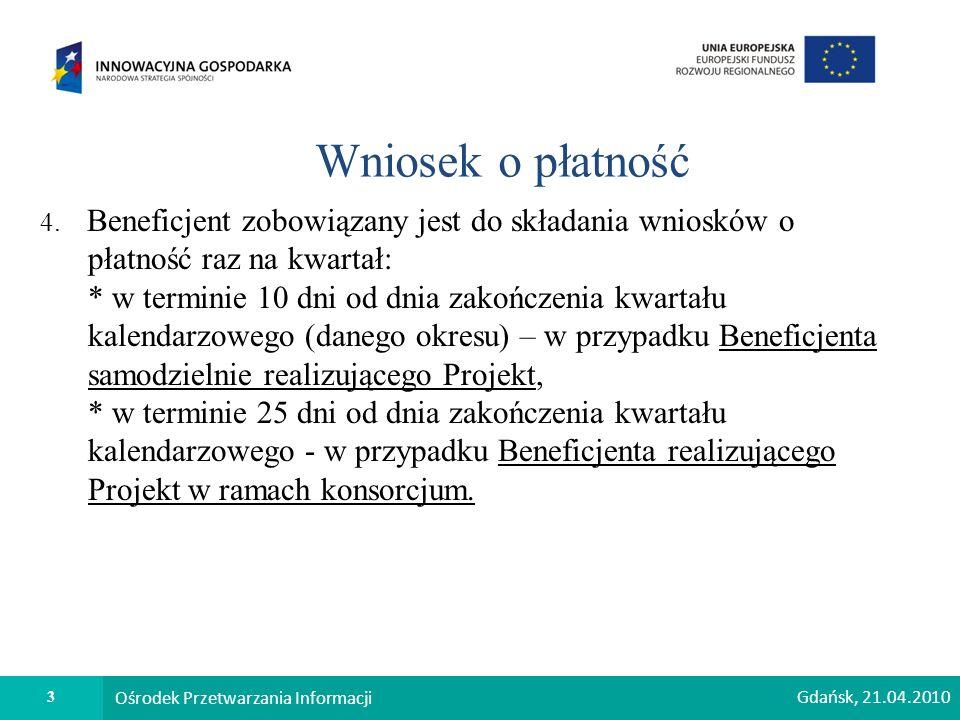 3 Ośrodek Przetwarzania Informacji Wniosek o płatność 4.