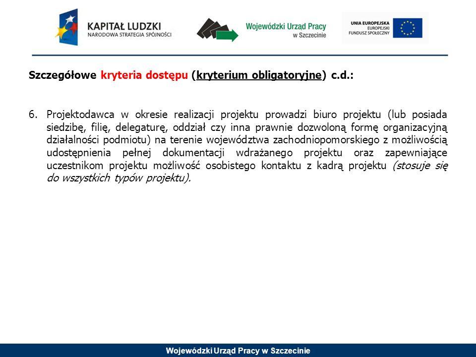 Wojewódzki Urząd Pracy w Szczecinie Punkt Konsultacyjny EFS działa w godzinach: 9.00 – 15.00 od poniedziałku do piątku Dodatkowych informacji udzielają: Punkt Konsultacyjny EFS Wojewódzki Urząd Pracy w Szczecinie ul.