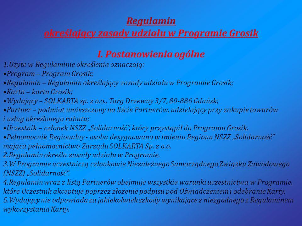 Regulamin określający zasady udziału w Programie Grosik I.