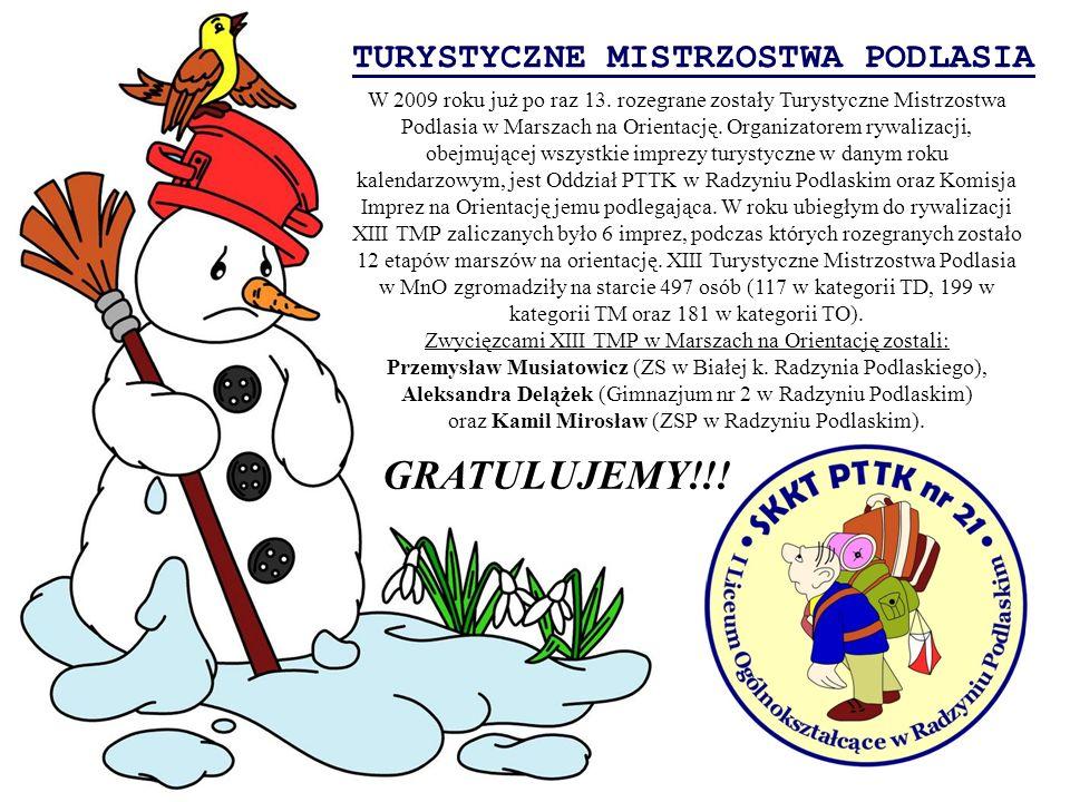 TURYSTYCZNE MISTRZOSTWA PODLASIA W 2009 roku już po raz 13. rozegrane zostały Turystyczne Mistrzostwa Podlasia w Marszach na Orientację. Organizatorem