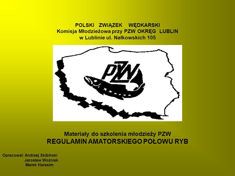 POLSKI ZWIĄZEK WĘDKARSKI Komisja Młodzieżowa przy PZW OKRĘG LUBLIN w Lublinie ul.