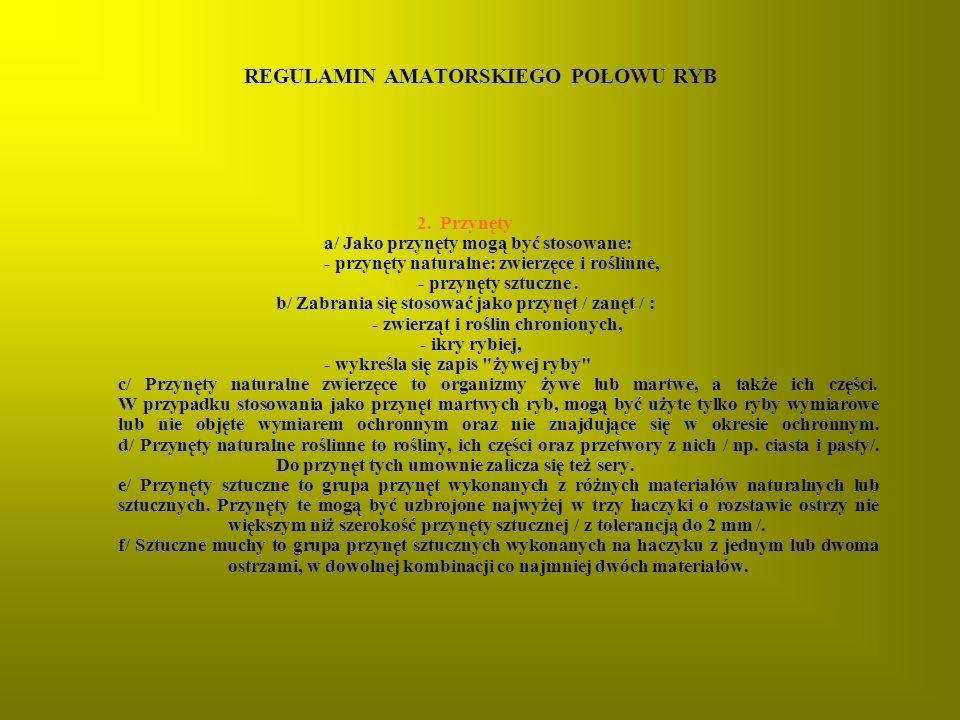 REGULAMIN AMATORSKIEGO POŁOWU RYB 2.