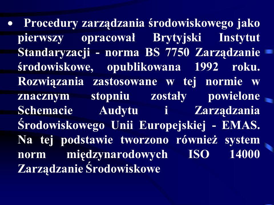 29 czerwca 1993 roku Komisja Europejska wydała rozporządzenie Nr 1836/93 dotyczące dobrowolnego układu przedsiębiorstw przemysłowych we Wspólnym Schemacie Przeglądu Zarządzania Środowiskiem (Eco- menagement and Audit Scheme - EMAS).