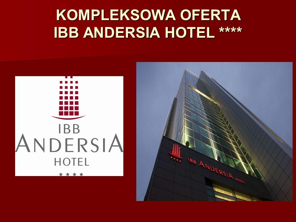 KOMPLEKSOWA OFERTA IBB ANDERSIA HOTEL ****