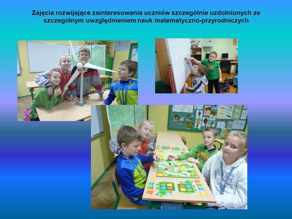 Zajęcia rozwijające zainteresowania uczniów szczególnie uzdolnionych ze szczególnym uwzględnieniem nauk matematyczno-przyrodniczych