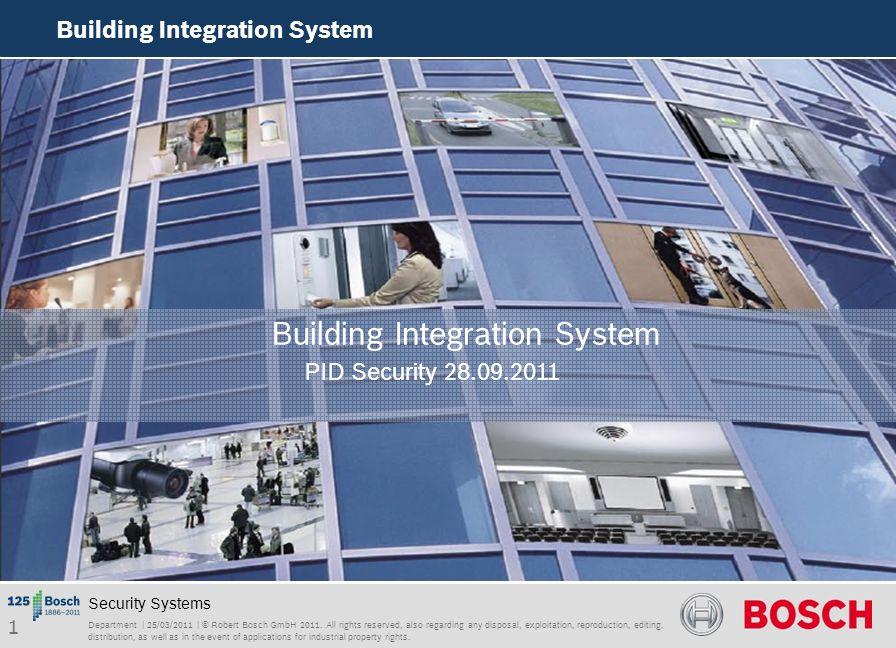 22 Department | 25/03/2011 | © Robert Bosch GmbH 2011.