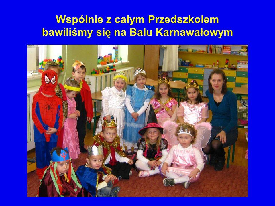Wspólnie z całym Przedszkolem bawiliśmy się na Balu Karnawałowym