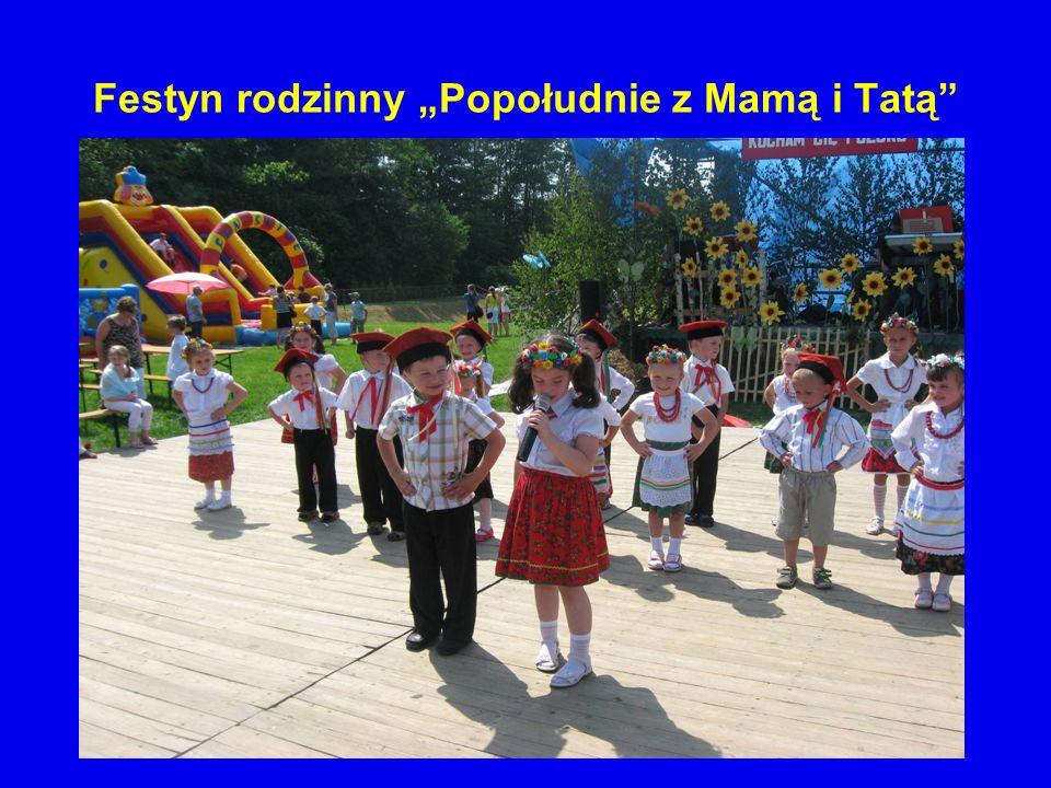 Festyn rodzinny Popołudnie z Mamą i Tatą