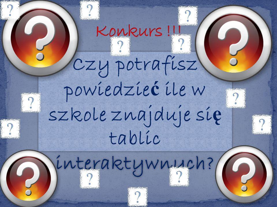 Czy potrafisz powiedzie ć ile w szkole znajduje si ę tablic interaktywnych