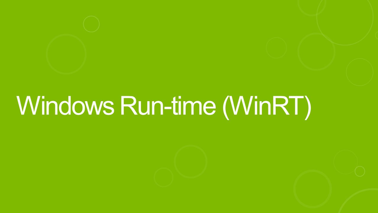 Windows Run-time (WinRT)