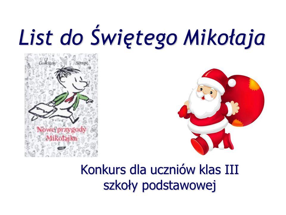List do Świętego Mikołaja Konkurs dla uczniów klas III szkoły podstawowej