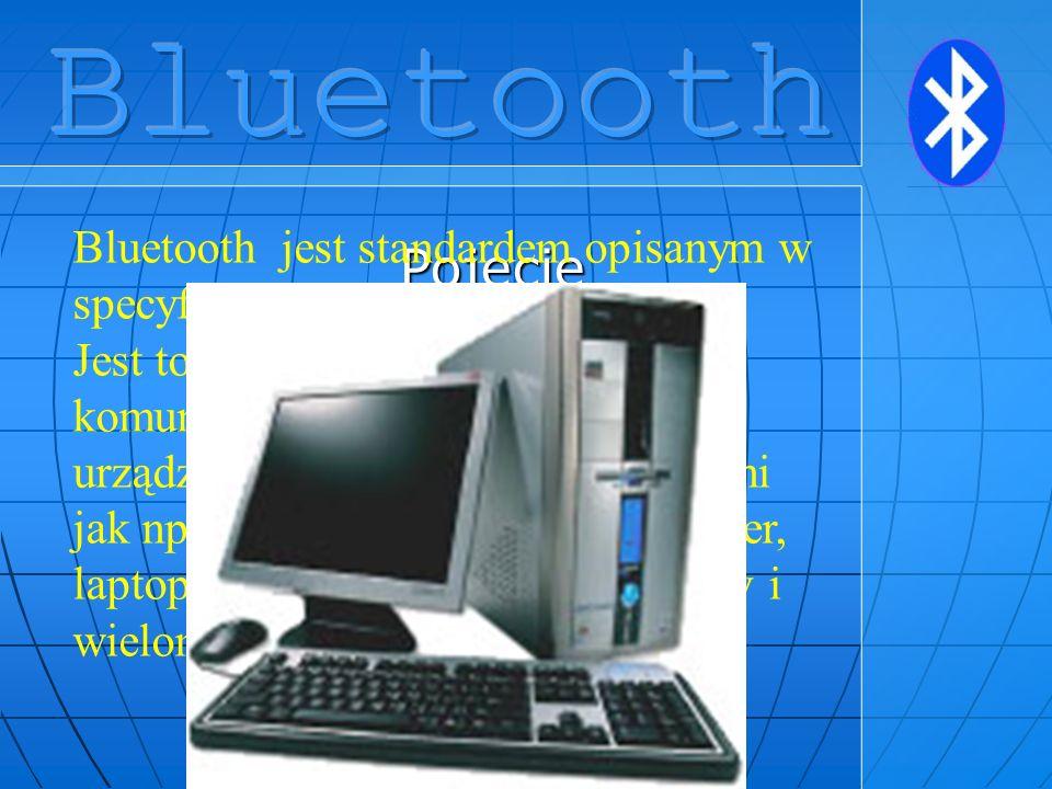 Historia System Bluetooth został opracowany przez grupę BlueTooth Special Interest Group, powstałą przede wszystkim z inicjatywy firm Ericsson, jak i IBM, Intel, Nokia oraz Toshiba.