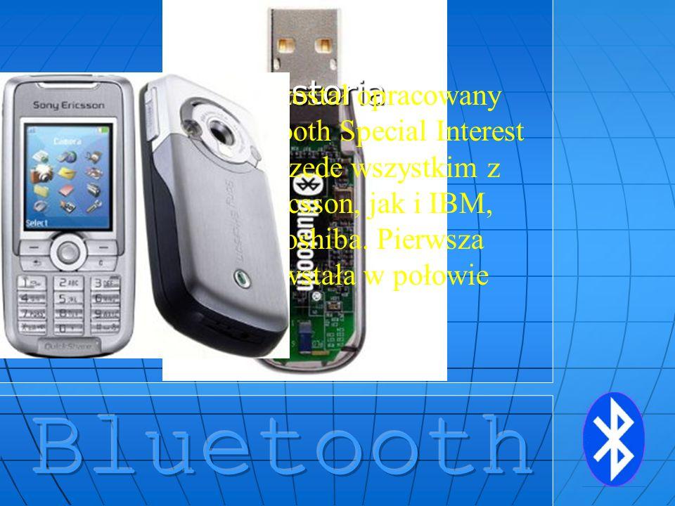 Historia System Bluetooth został opracowany przez grupę BlueTooth Special Interest Group, powstałą przede wszystkim z inicjatywy firm Ericsson, jak i