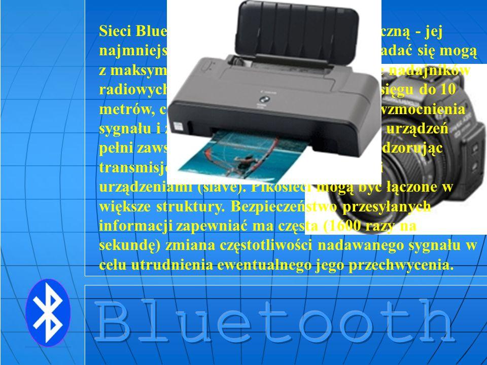 Sieci Bluetooth mają strukturę hierarchiczną - jej najmniejsze jednostki (tzw. pikosieci) składać się mogą z maksymalnie 8 urządzeń. Zastosowanie nada