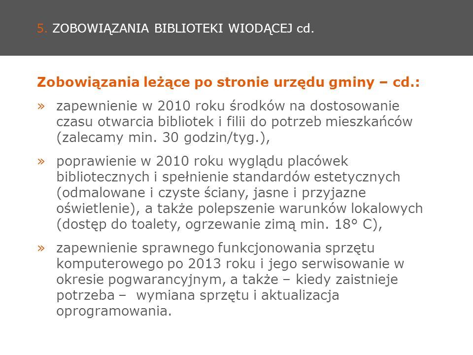 5. ZOBOWIĄZANIA BIBLIOTEKI WIODĄCEJ cd.