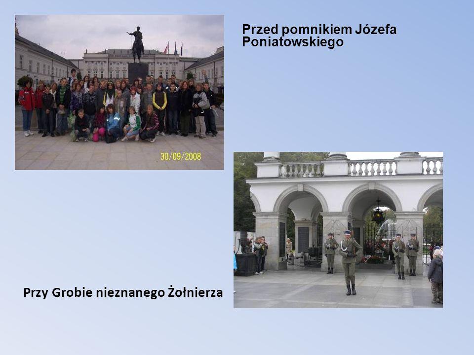Przy Grobie nieznanego Żołnierza Przed pomnikiem Józefa Poniatowskiego