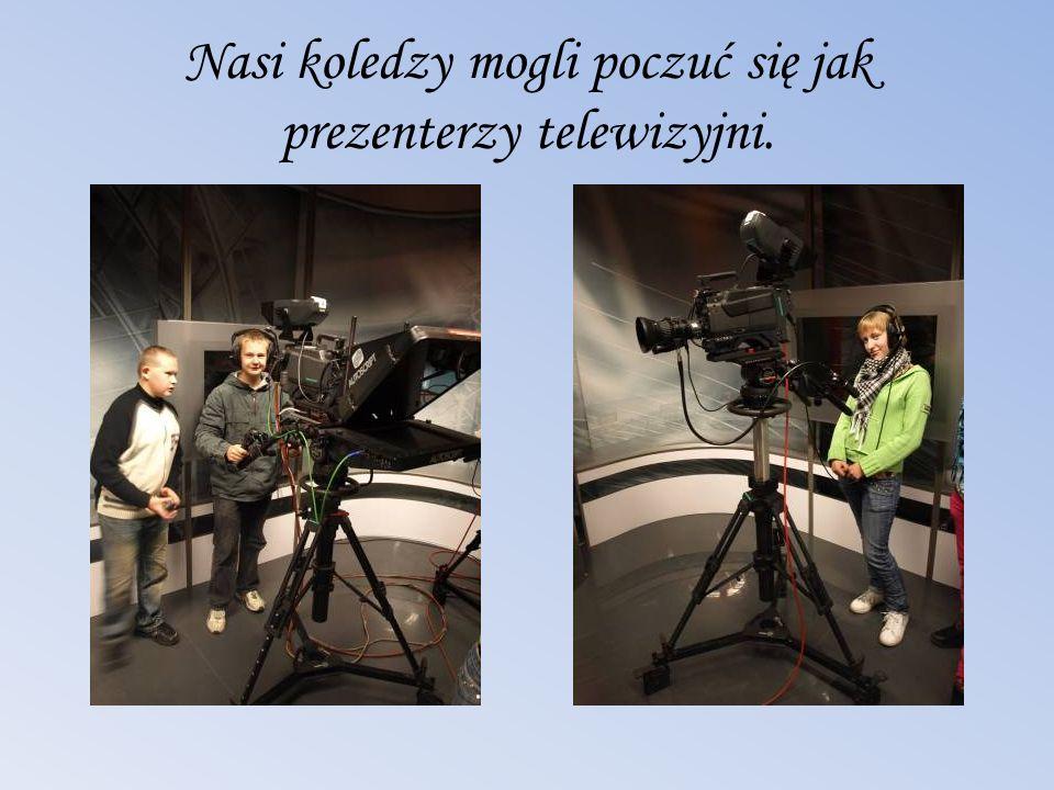 Nasi koledzy mogli poczuć się jak prezenterzy telewizyjni.
