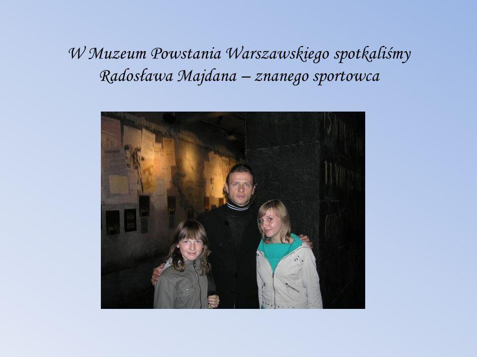 W Muzeum Powstania Warszawskiego spotkaliśmy Radosława Majdana – znanego sportowca